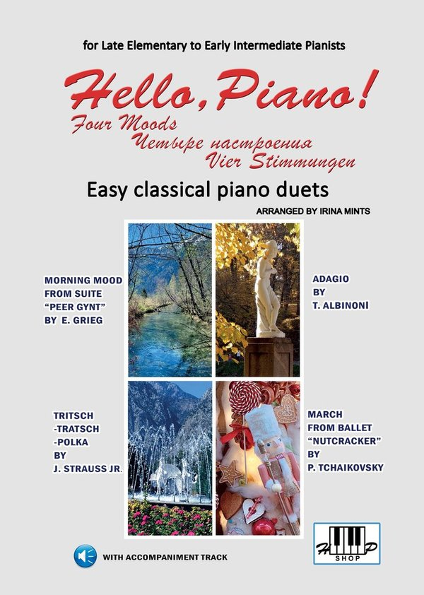 "NEW!!!! ""Hello, Piano! - Four Moods"". Easy classical piano duets"